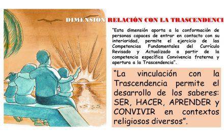 RELACIÓN CON LA TRASCENDENCIA Y CURRÍCULO CON ENFOQUE DE COMPETENCIAS.